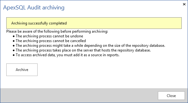 ApexSQL Audit - archiving process is finished