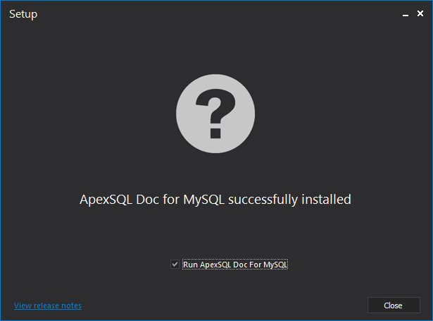 The final step of the installation process for the MySQL database documentation tool